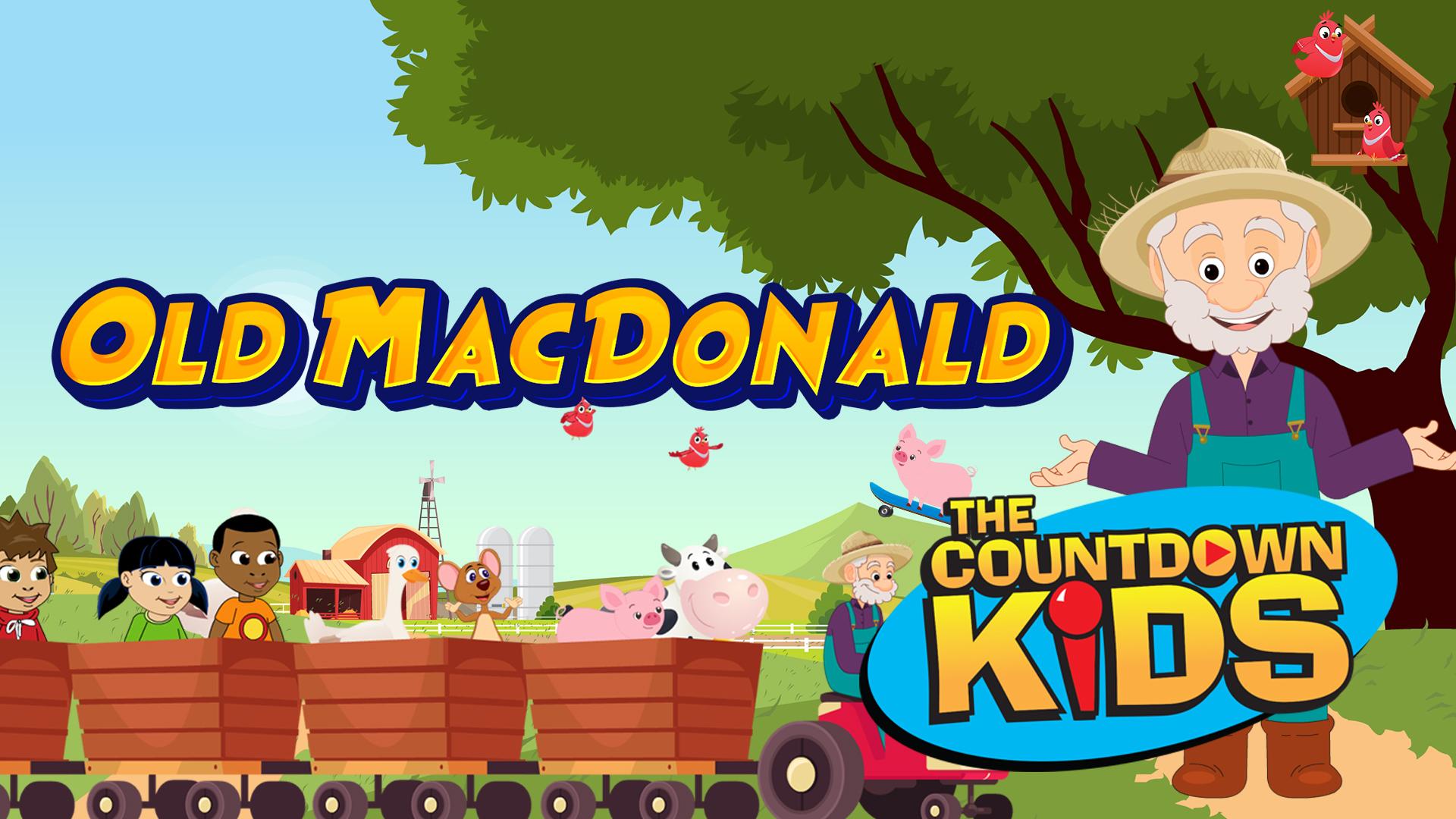 Old McDonald Had A Farm - The Countdown Kids